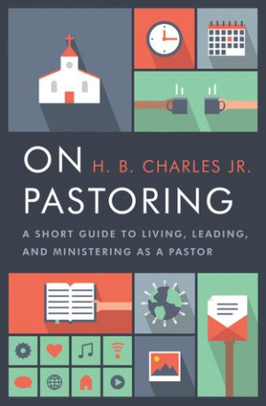 On Pastoring by H.B. Charles, Jr. book cover